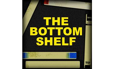 The Bottom Shelf